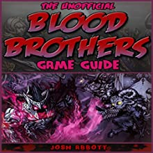 Blood Brothers: RPG Game Guide Audiobook by Josh Abbott Narrated by Craig Good