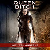Queen Bitch: The Kurtherian Gambit, Book 2 | Michael Anderle