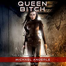 Queen Bitch: The Kurtherian Gambit, Book 2 Audiobook by Michael Anderle Narrated by Emily Beresford