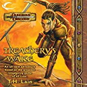 Treachery's Wake: A Dungeons & Dragons Novel | [T. H. Lain]