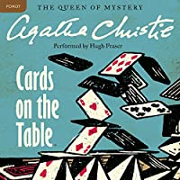 Cards on the Table: A Hercule Poirot Mystery (       UNABRIDGED) by Agatha Christie Narrated by Hugh Fraser