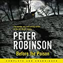 Before the Poison Audiobook by Peter Robinson Narrated by Simon Slater, Sandra Duncan, Al Senter