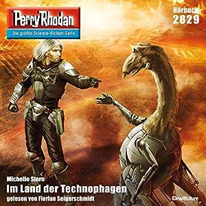 Im Land der Technophagen (Perry Rhodan 2829) Hörbuch