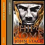 Ship of Rome | John Stack