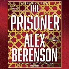 The Prisoner: A John Wells Novel, Book 11 | Livre audio Auteur(s) : Alex Berenson Narrateur(s) : George Guidall