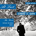 At Last: The Final Patrick Melrose Novel Audiobook by Edward St. Aubyn Narrated by Alex Jennings