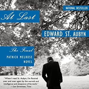 At Last: The Final Patrick Melrose Novel | [Edward St. Aubyn]