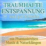 Orte der Entspannung: Tiefenentspannung mit 5 Phantasiereisen und beruhigenden Klängen | Franziska Diesmann,Torsten Abrolat