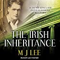 The Irish Inheritance: Jayne Sinclair Genealogical Mystery Series, Book 1 Audiobook by M. J. Lee Narrated by Lucy Rayner