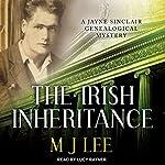 The Irish Inheritance: Jayne Sinclair Genealogical Mystery Series, Book 1 | M. J. Lee
