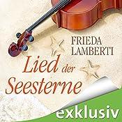 Lied der Seesterne (Seesterne 2) | Frieda Lamberti
