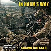 In Harm's Way: Surviving the Zombie Apocalypse, Volume 3 | Shawn Chesser