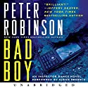 Bad Boy: An Inspector Banks Novel Audiobook by Peter Robinson Narrated by Simon Prebble