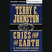 Cries from the Earth | [Terry C. Johnston]