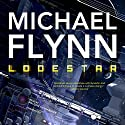 Lodestar: Firestar, Book 3 (       UNABRIDGED) by Michael Flynn Narrated by Malcom Hillgartner