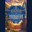 Gods of Manhattan Audiobook by Scott Mebus Narrated by Eric Michael Summerer