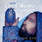 New Great Themes of Scripture | Richard Rohr