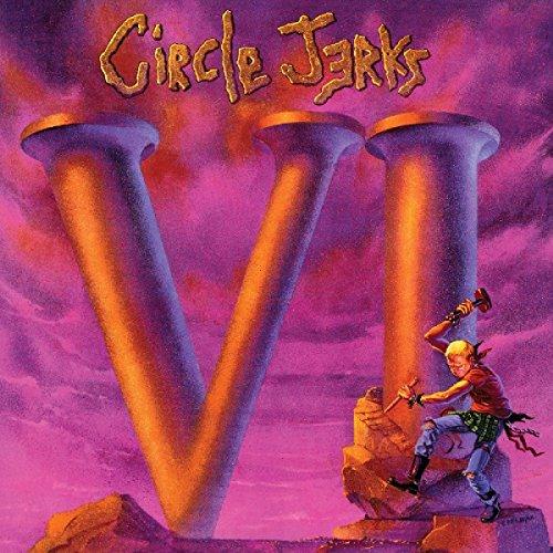 Circle Jerks - VI (2016) [FLAC] Download