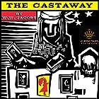The Castaway [Classic Tales Edition] Hörbuch von W. W. Jacobs Gesprochen von: B. J. Harrison
