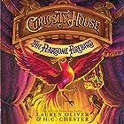 Curiosity House: The Fearsome Firebird Hörbuch von Lauren Oliver, H. C. Chester Gesprochen von: Greg Steinbruner
