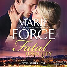 Fatal Identity: Book Ten of the Fatal Series Audiobook by Marie Force Narrated by Felicity Munroe