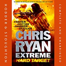Extreme Hard Target Audiobook by Chris Ryan Narrated by Josh Cohen