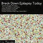 Break Down Epilepsy Today | Lisa Thompson