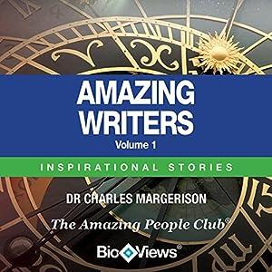 Amazing Writers - Volume 1 Audiobook