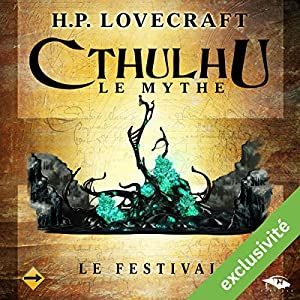 Le Festival (Cthulhu - Le mythe) | Livre audio
