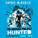 The Medusa Project: The Hunted Audiobook by Sophie McKenzie Narrated by Lisa Coleman