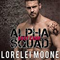 Alpha Squad: Boot Camp Audiobook by Lorelei Moone Narrated by Audrey Lusk