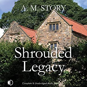 Shrouded Legacy | [A.M. Story]