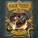 The Magic Thief: Home: Magic Thief, Book 4 (       UNABRIDGED) by Sarah Prineas Narrated by Greg Steinbruner
