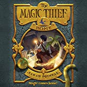 The Magic Thief: Home: Magic Thief, Book 4 | [Sarah Prineas]