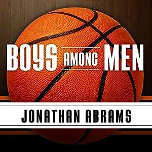 Boys Among Men Audiobook