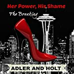 Her Power, His Shame: Relentless Pursuit |  Adler, Holt