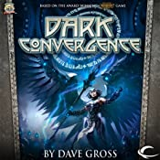 Dark Convergence | [Dave Gross]