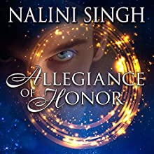 Allegiance of Honor: Psy/Changeling, Book 15 Audiobook by Nalini Singh Narrated by Angela Dawe
