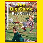 The Big Game | Rob Childs