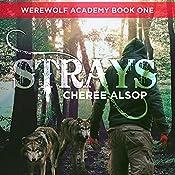 Strays: Werewolf Academy, Book 1 | Cheree Alsop