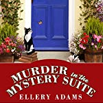 Murder in the Mystery Suite: Book Retreat Mystery, Book 1 | Ellery Adams