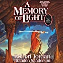 A Memory of Light: Wheel of Time, Book 14 (       UNABRIDGED) by Robert Jordan, Brandon Sanderson Narrated by Michael Kramer, Kate Reading