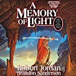 A Memory of Light: Wheel of Time, Book 14 | Robert Jordan,Brandon Sanderson