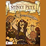Stinky Pete - A Pirate's Tale: The Crossroads Chronicles | L. Kaye Webster