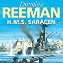 H.M.S. Saracen (       UNABRIDGED) by Douglas Reeman Narrated by David Rintoul
