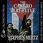 The Castro Directive | Stephen Mertz