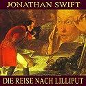 Die Reise nach Lilliput Hörbuch von Jonathan Swift Gesprochen von: Karlheinz Gabor