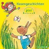 Hasengeschichten (Pixi Hören) | Heribert Schulmeyer
