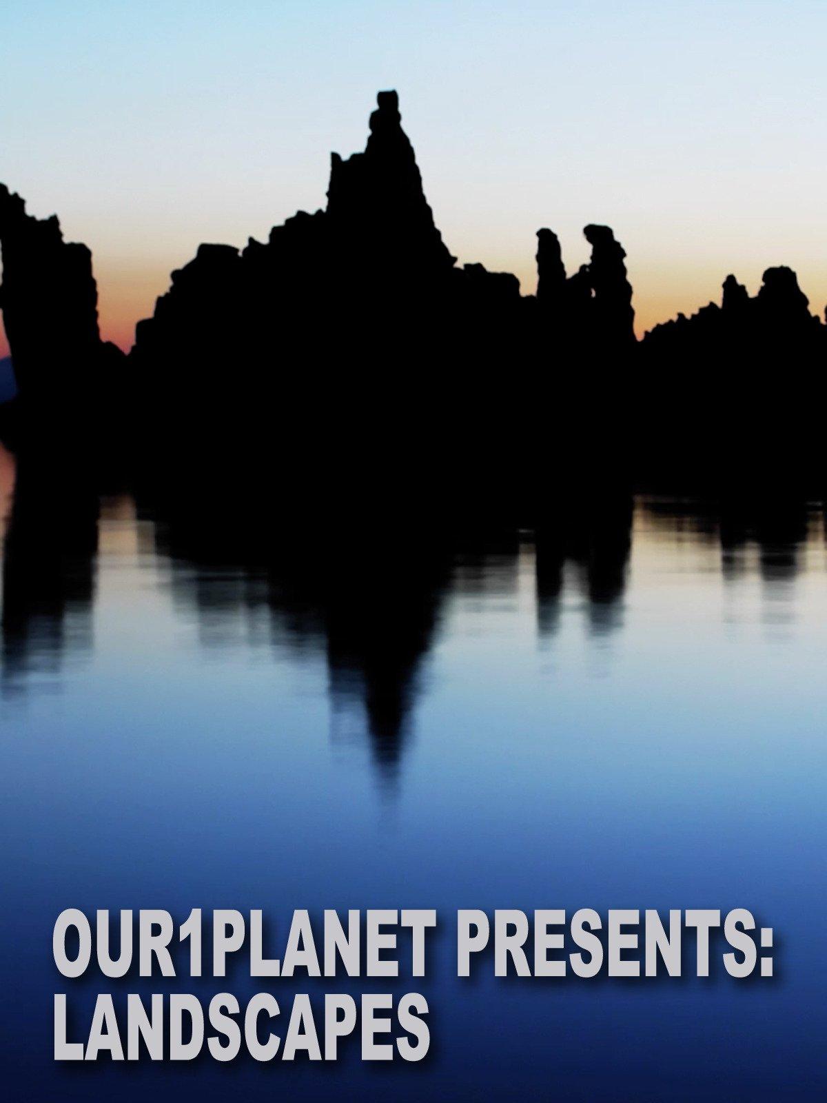 Our1Planet Presents: Landscapes