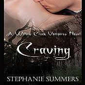 Craving: Willow Creek Vampires, Book 1 | Stephanie Summers